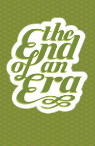 END OF A ERA