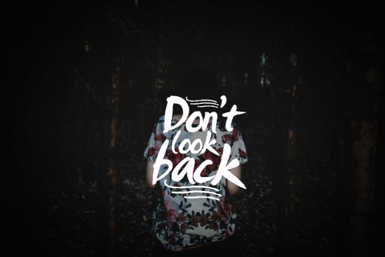DONT_LOOK_BACK (1)