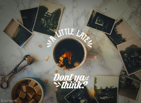 A_LITTLE_LATE_DONT_YA_THINK_.jpg